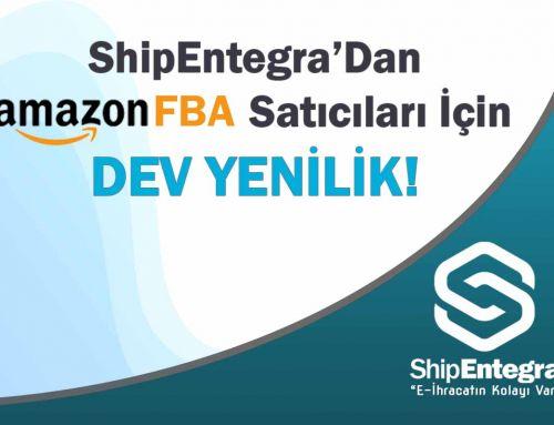 ShipEntegra'dan Amazon FBA Planlaması İçin Dev Yenilik!